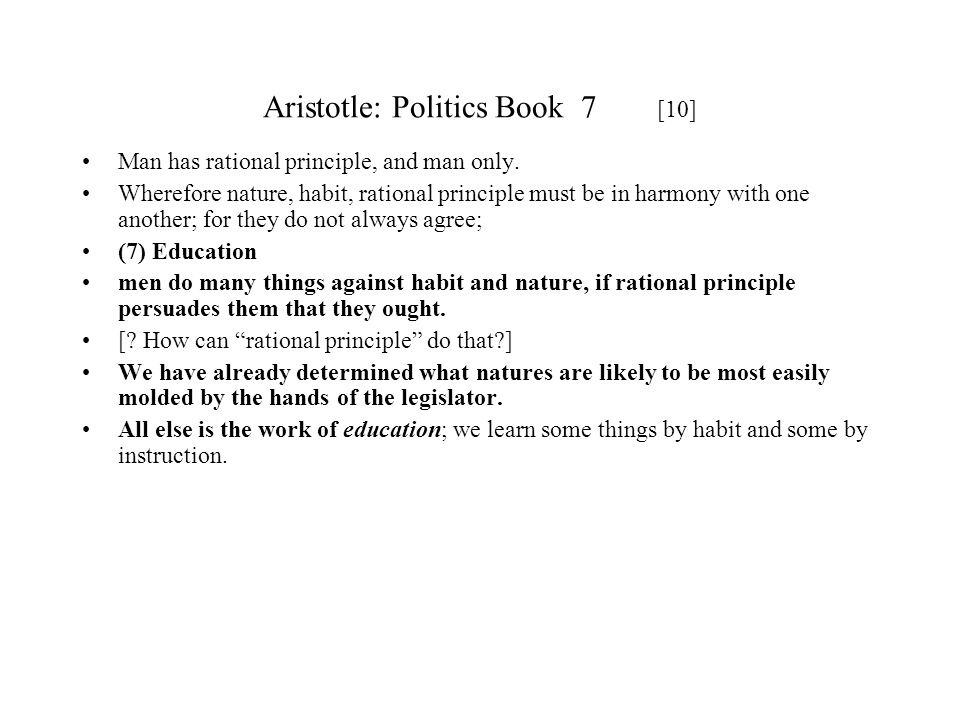 Aristotle: Politics Book 7 [10]
